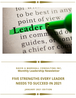 FIVE STRENGTHS EVERY LEADER NEEDS TO SUCCEED IN 2021